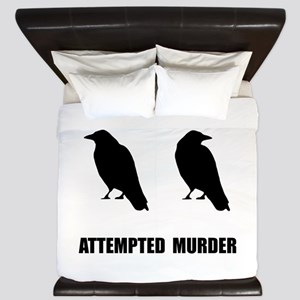 Attempted Murder Of Crows King Duvet