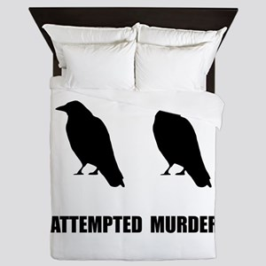 Attempted Murder Of Crows Queen Duvet