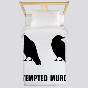 Attempted Murder Of Crows Twin Duvet