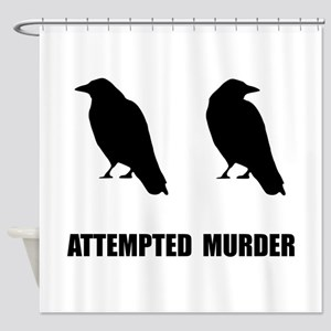 Attempted Murder Of Crows Shower Curtain