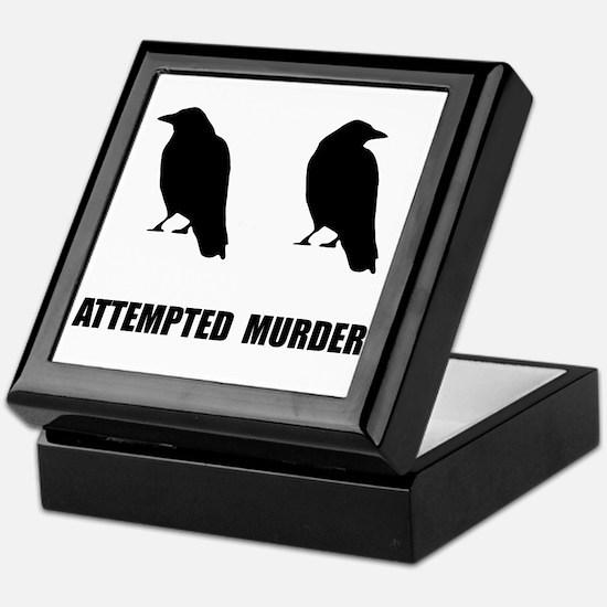 Attempted Murder Of Crows Keepsake Box