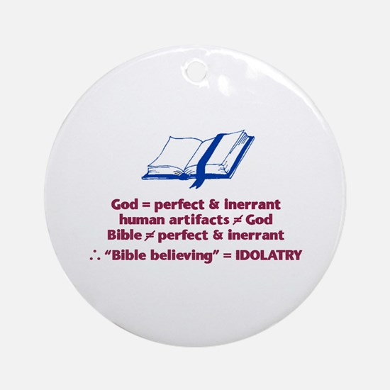 Bible Not Inerrant Ornament (Round)
