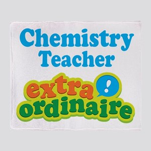 Chemistry Teacher Extraordinaire Throw Blanket