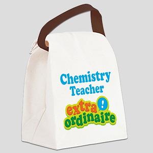 Chemistry Teacher Extraordinaire Canvas Lunch Bag