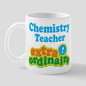 Chemistry Teacher Extraordinaire Mug