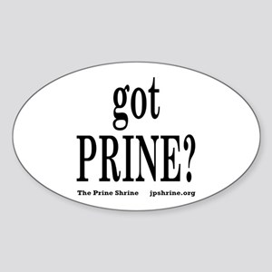 Got Prine? Sticker (Oval)