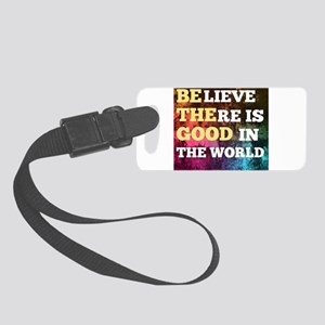 Be The Good Small Luggage Tag
