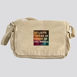 Be The Good Messenger Bag
