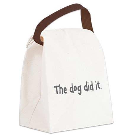 The Dog Did It. Canvas Lunch Bag