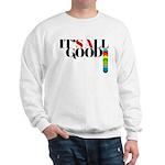All Good SA Sweatshirt