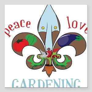 "Peace Love Gardening Square Car Magnet 3"" x 3"""