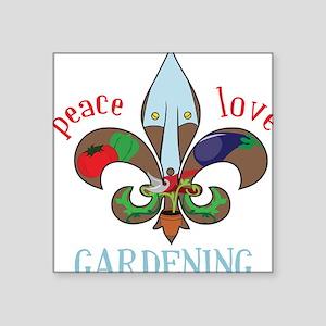 "Peace Love Gardening Square Sticker 3"" x 3"""