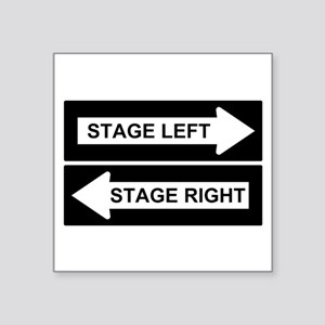 "Stage Left Square Sticker 3"" x 3"""