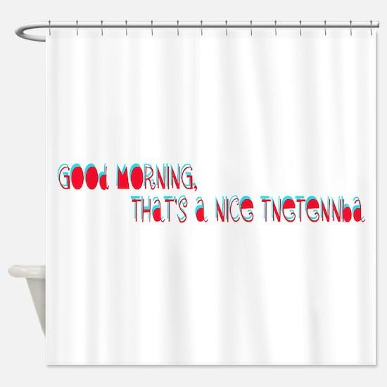 Good morning, thats a nice tnetennba.png Shower Cu