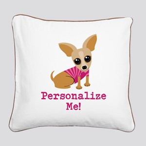 Custom Pink Chihuahua Square Canvas Pillow