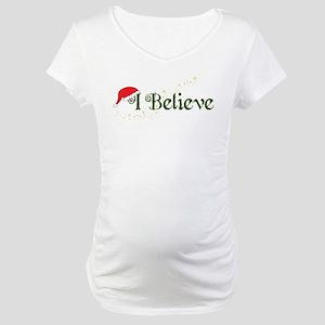 I Believe Maternity T-Shirt