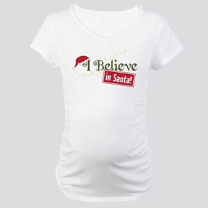 Believe In Santa Maternity T-Shirt