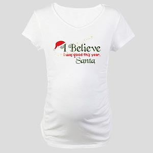 I Was Good Maternity T-Shirt
