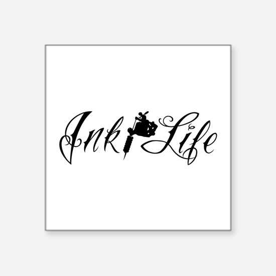 "Ink Life Square Sticker 3"" x 3"""