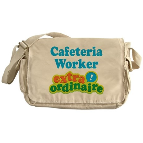 Cafeteria Worker Extraordinaire Messenger Bag