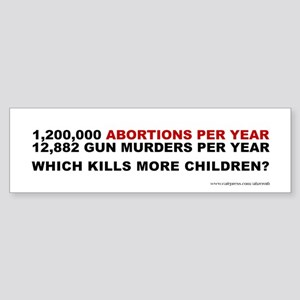 Abortions Not Guns Kill Children, Sticker (Bumper)