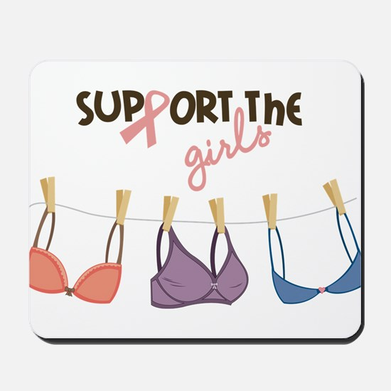 Support The Girls Mousepad