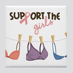 Support The Girls Tile Coaster