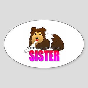 Shetland Sheepdog Sister Oval Sticker