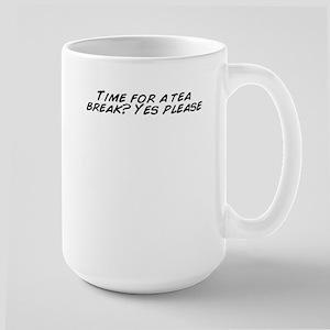Time for a tea break? Yes please Mugs