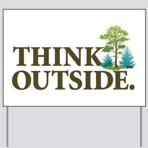 Think Outside Yard Sign
