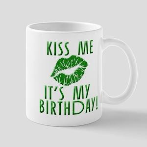 Green Kiss Me It's My Birthday Mug