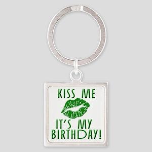Green Kiss Me It's My Birthday Square Keychain