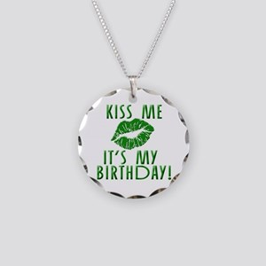 Green Kiss Me It's My Birthday Necklace Circle Cha