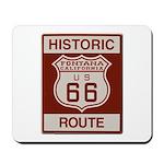 Fontana Route 66 Mousepad