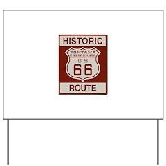 Fontana Route 66 Yard Sign