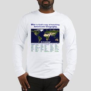 War is Gods Way of Teaching A Long Sleeve T-Shirt