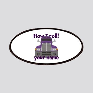 Personalized How I Roll Trucker Patches
