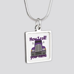 Personalized How I Roll Trucker Silver Square Neck
