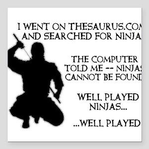 "Thesaurus Ninja Funny T-Shirt Square Car Magnet 3"""