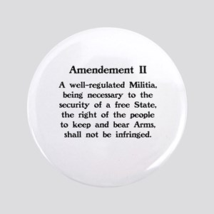 "Second Amendment 3.5"" Button"