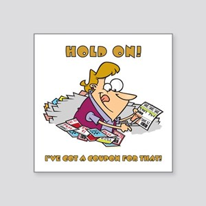 "HOLD ON! Square Sticker 3"" x 3"""
