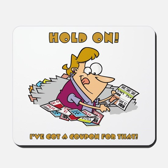 HOLD ON! Mousepad