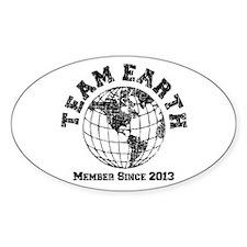 Team Earth : Member Since 2013 Sticker (Oval)