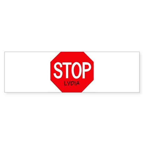 Stop Lydia Bumper Sticker