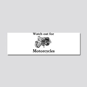 Watch out for motorcycles Car Magnet 10 x 3