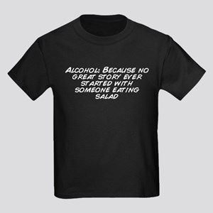 Alcohol: Because no great story ever started w ...