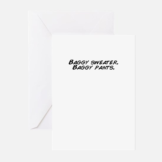 Baggy sweater. Baggy pants. Greeting Cards