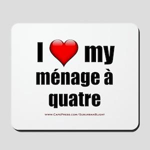 """""""Love Menage a Quatre"""" Mousepad"""