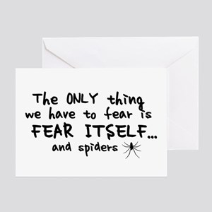 Fear itself and spiders Greeting Card