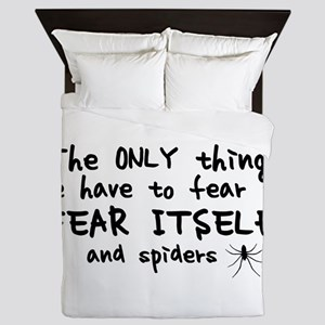 Fear itself and spiders Queen Duvet